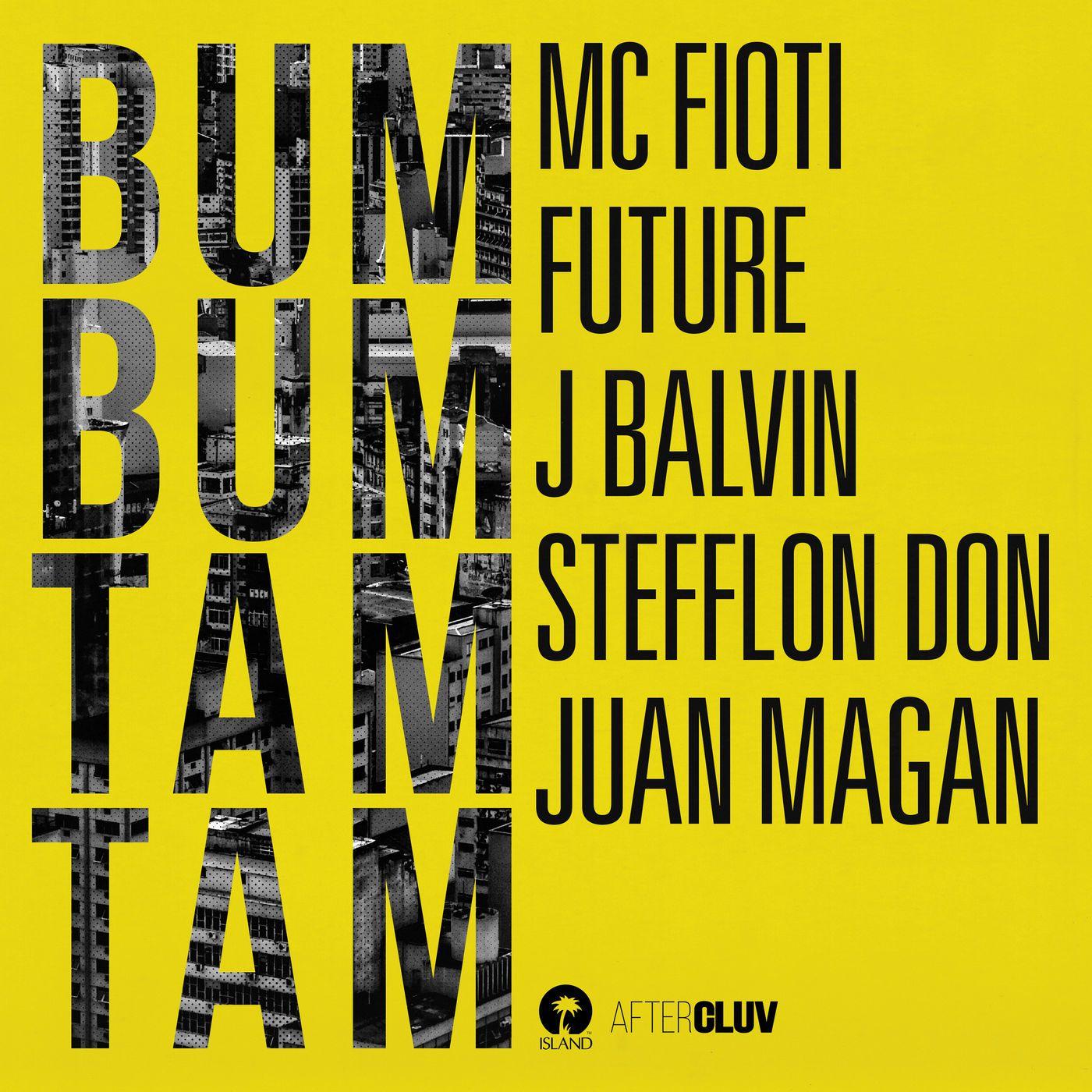 Mc Fioti Bum Bum Tam Tam Download 2: Mc Fioti, Future, J Balvin, Stefflon Don & Juan Magan
